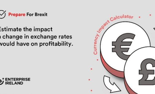 Enterprise Ireland Urges Businesses to Prepare For Brexit With its Currency Calculator Amid a Sharp Dip in Sterling