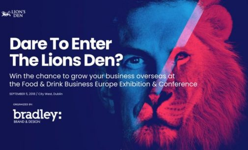 Lions Den Finalists Announced For National Food & Drink Business Conference & Exhibition – Citywest Hotel & Convention Centre, Dublin – September 5th, 2019