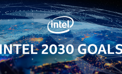 Intel's Amps Up Its 2030 CSR Goals Amongst COVID-19 Crisis