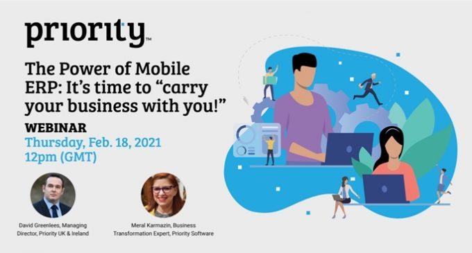 The Power of Mobile ERP: It's time to 'carry your business with you' Webinar – February 18th
